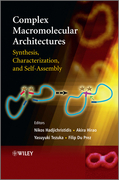 Complex Macromolecular Architectures: Synthesis, Characterization, and Self-Assembly