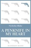 A Penknife in My Heart