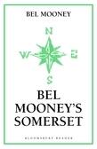 Bel Mooney's Somerset