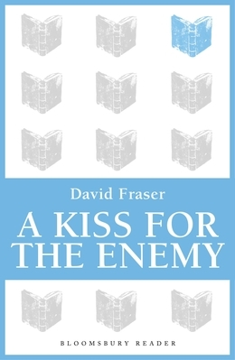 A Kiss for the Enemy