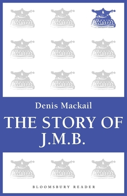 The Story of J.M.B