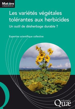 Les variétés végétales tolérantes aux herbicides