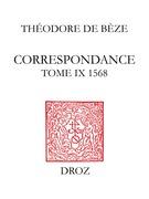 Correspondance. TomeIX, 1568