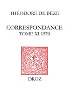 Correspondance. Tome XI, 1570