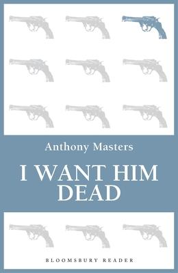 I Want Him Dead