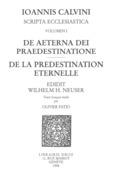 De aeterna Dei praedestinatione – De la prédestination éternelle. Series III. Scripta ecclesiastica