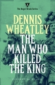 The Man who Killed the King
