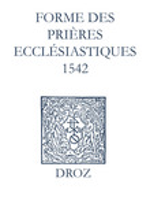 Recueil des opuscules 1566. Forme des prières ecclésiastiques (1542)