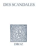 Recueil des opuscules 1566. Des scandales (1550)