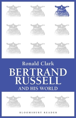 Bertrand Russell and his World