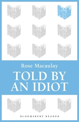Told by an Idiot