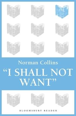'I Shall Not Want'