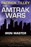 The Amtrak Wars: Iron Master