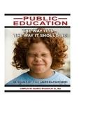 Public Education: Servant of the Underachiever