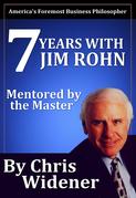 7 Years with Jim Rohn