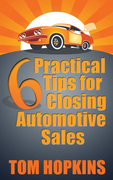6 Practical Tips for Closing Automotive Sales