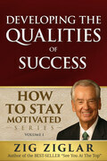 How To Stay Motivated: Developing Qualities