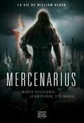 Mercenarius - La vie de William Black