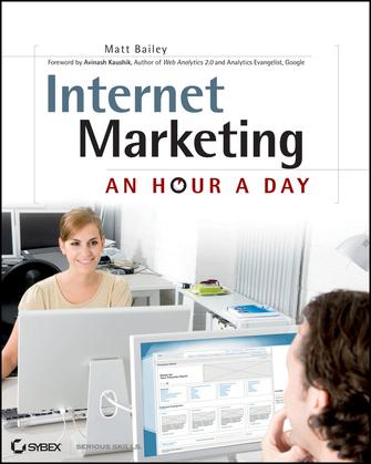 Internet Marketing: An Hour a Day