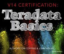 V14 Certification:  Teradata Basics