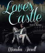 Love's Castle: Eve's Ring