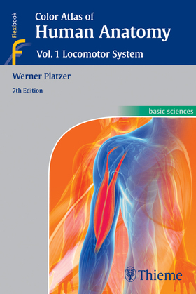 Color Atlas of Human Anatomy, Vol 1. Locomotor System