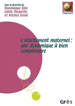 L'allaitement maternel : une dynamique à bien comprendre