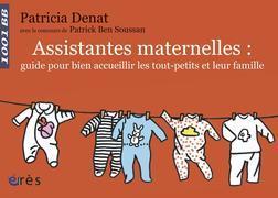 Assistantes maternelles : guide pour bien accueillir les tout-petits et leur famille