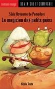 Le magicien des petits pains