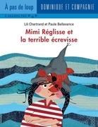Mimi Réglisse et la terrible écrevisse