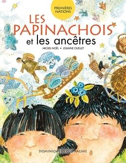 Les Papinachois et les ancêtres