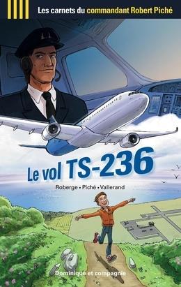 Le vol TS-236