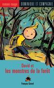 David et les monstres de la forêt