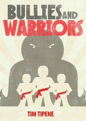 Bullies & Warriors
