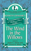 Kenneth Grahame's The Wind in the Willows: A Children's Classic at 100