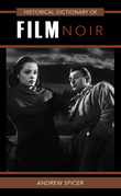 Historical Dictionary of Film Noir