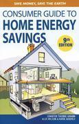 Consumer Guide to Home Energy Savings: Save Money, Save the Earth