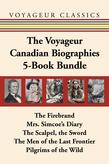 The Voyageur Canadian Biographies 5-Book Bundle