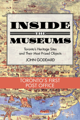 Inside the Museum - Toronto's First Post Office
