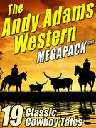 The Andy Adams Western MEGAPACK ®