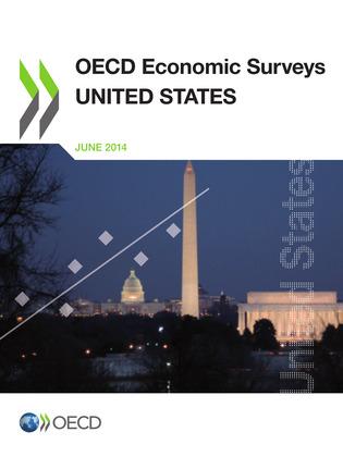 OECD Economic Surveys: United States 2014