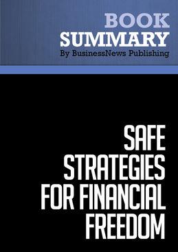 Summary : Safe Strategies for Financial Freedom - Van Tharp, D. Barton & Steve Sjuggerud