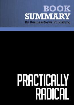 Summary : Practically Radical - William C. Taylor
