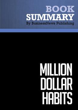 Summary : Million Dollar Habits - Brian Tracy