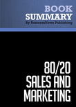 Summary : 80/20 Sales and Marketing - Perry Marshall