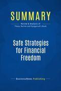 Summary: Safe Strategies for Financial Freedom