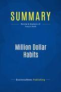 Summary: Million Dollar Habits
