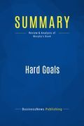 Summary: Hard Goals