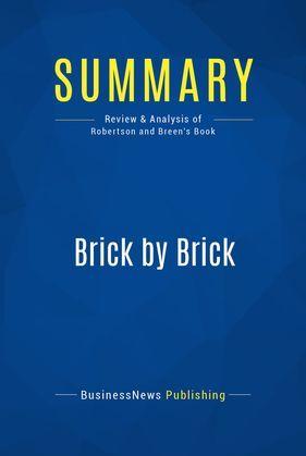 Summary: Brick by Brick