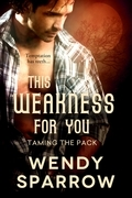 This Weakness For You (Entangled Select Otherworld)